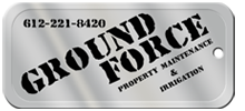 Ground Force Property Maintenance and Irrigation in Chisago City serving Wyoming, Lindstrom, North Branch, and Stecy, and other Twin Cities communities in the Minneapolis and St. Paul areas in MN.